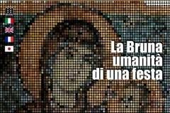 """Inaugurazione della mostra """"La Bruna - Umanità di una Festa"""""""