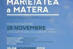 """Mostra fotografica """"Mar(e)atea a Matera"""" di Pino Laprea alla Scaletta Old"""