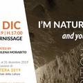 "Al Materasum Ipogeo si inaugura la mostra  ""I'm nature, and you? """