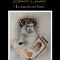 """""""Leonardo nei Sassi"""", una mostra del pittore Alberto Lanteri (3 ottobre - 3 novembre)"""