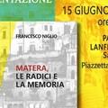 """A Palazzo Lanfranchi si presenta  """"Matera le radici e la memoria """""""