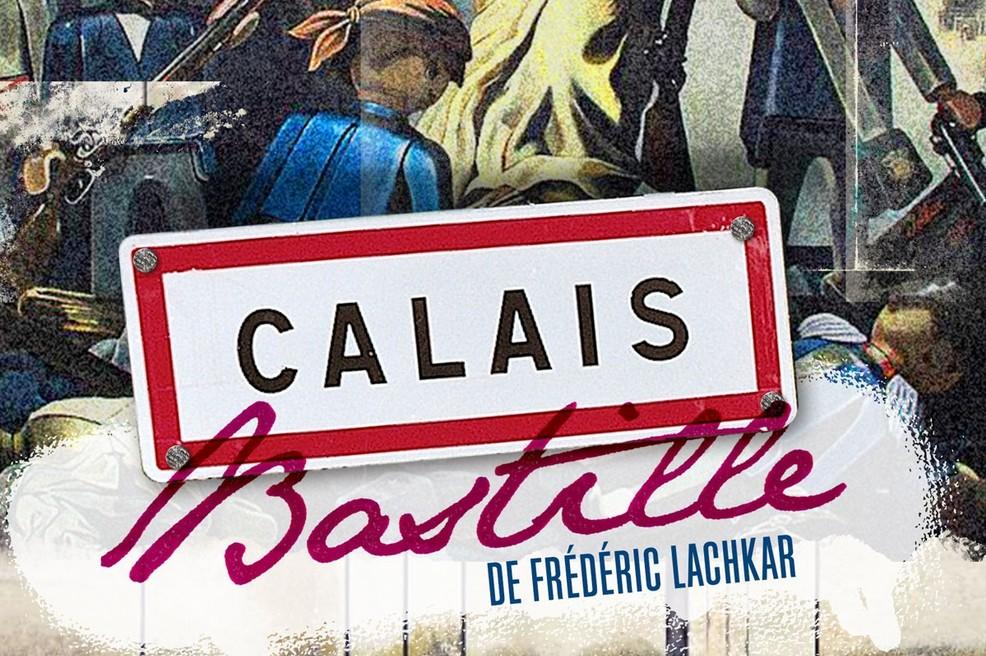 Calais Bastille